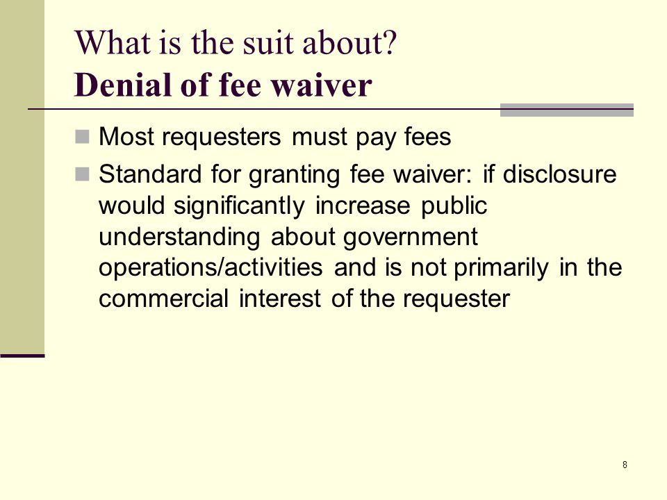 What is the suit about Denial of fee waiver