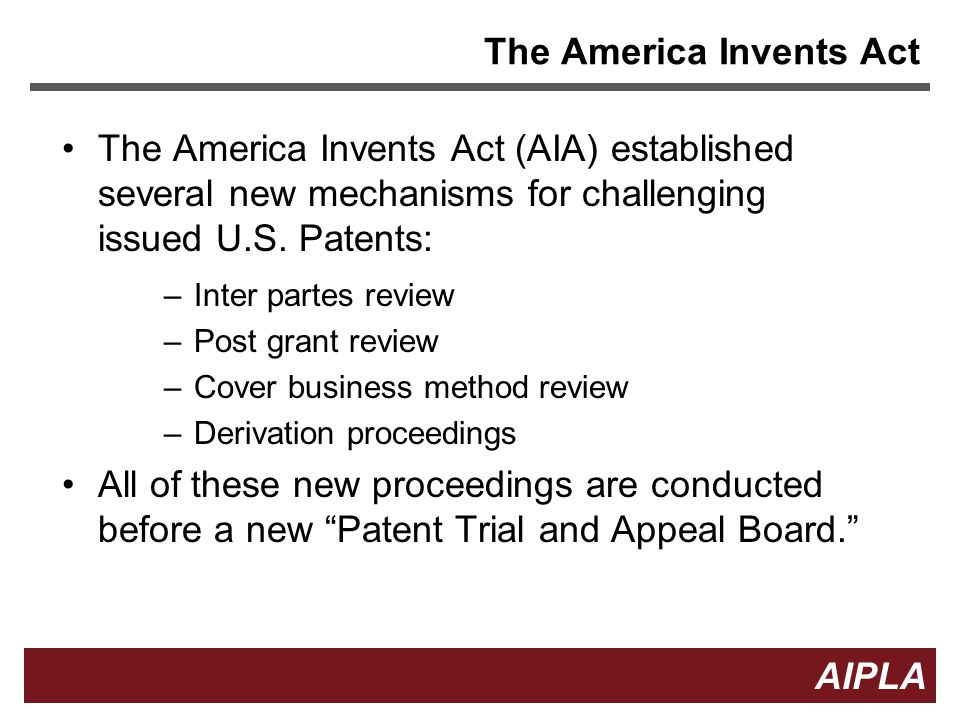 The America Invents Act