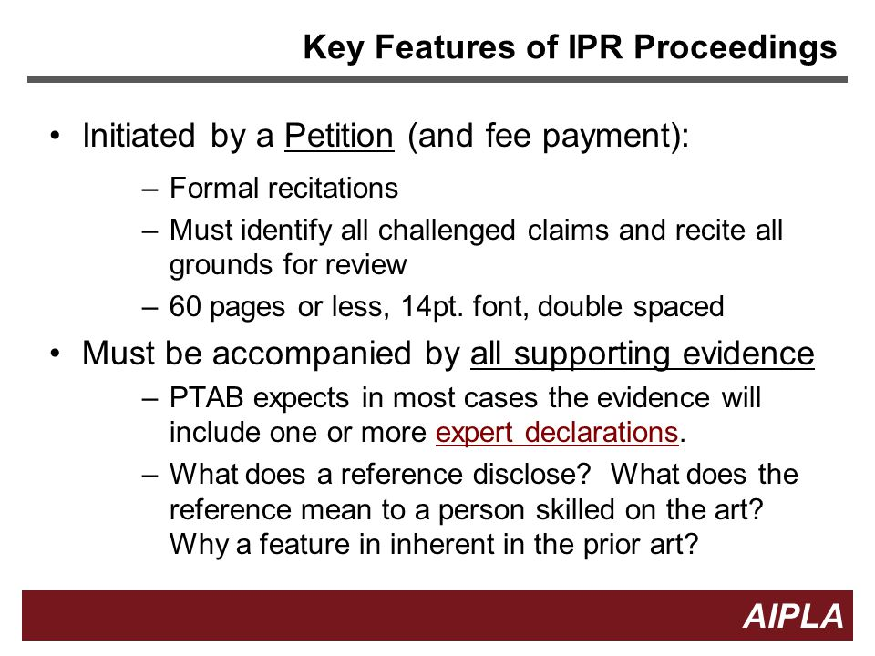 Key Features of IPR Proceedings