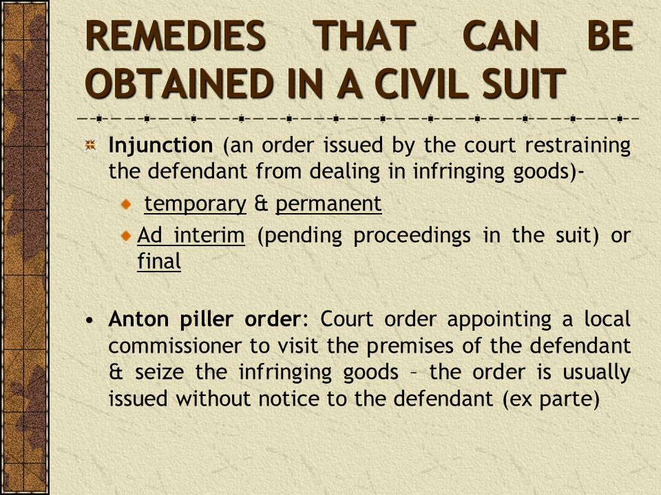 REMEDIES THAT CAN BE OBTAINED IN A CIVIL SUIT