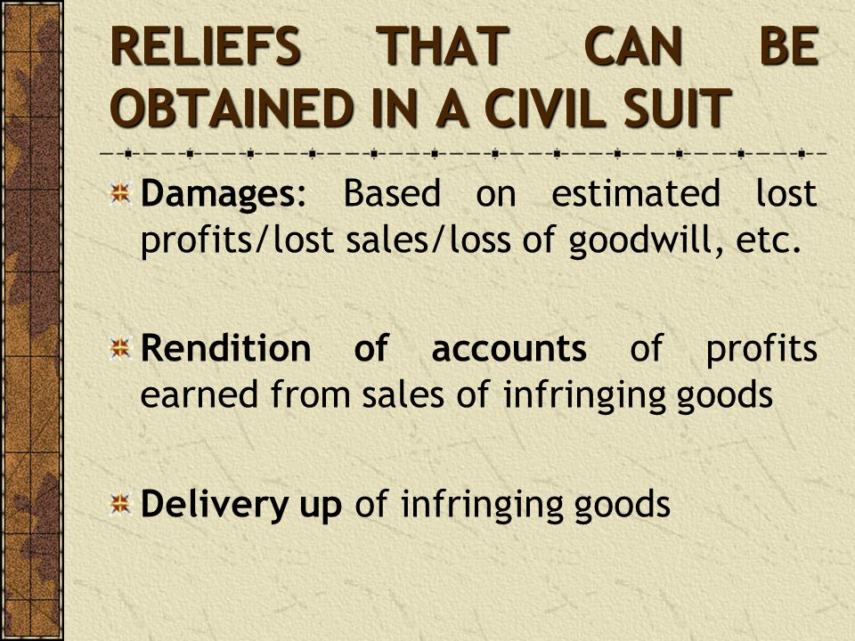 RELIEFS THAT CAN BE OBTAINED IN A CIVIL SUIT