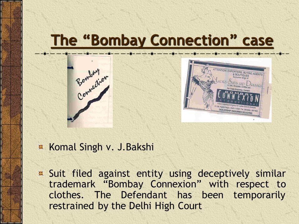The Bombay Connection case