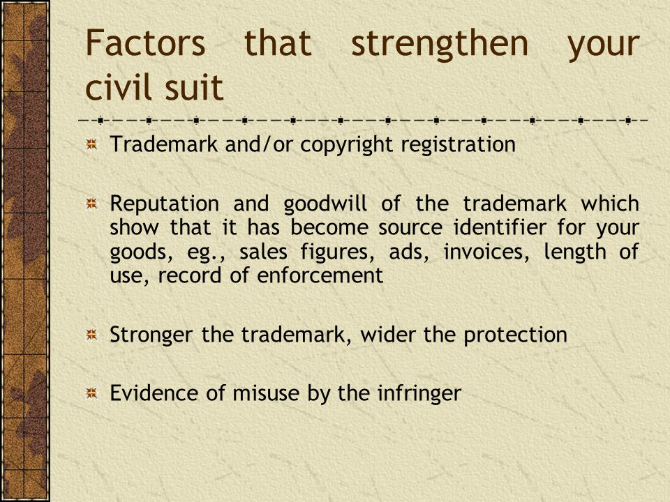 Factors that strengthen your civil suit