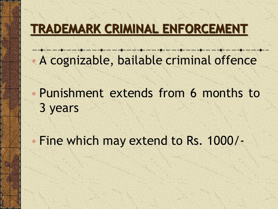 TRADEMARK CRIMINAL ENFORCEMENT