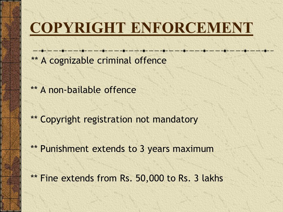 COPYRIGHT ENFORCEMENT