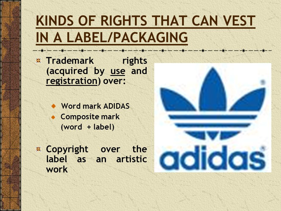 KINDS OF RIGHTS THAT CAN VEST IN A LABEL/PACKAGING
