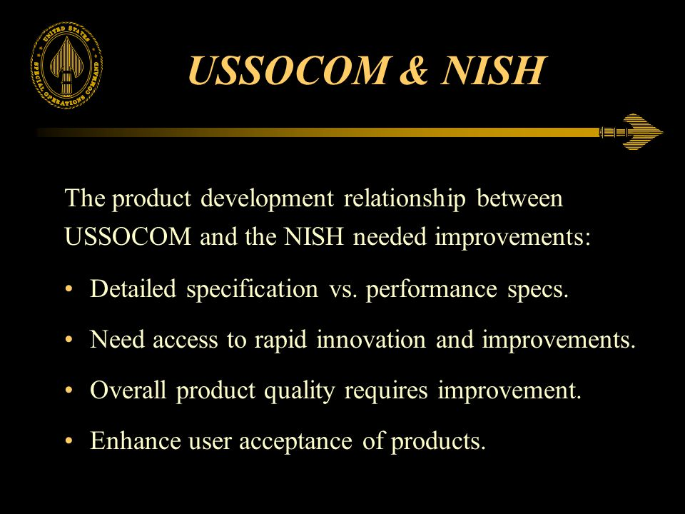 USSOCOM & NISH The product development relationship between