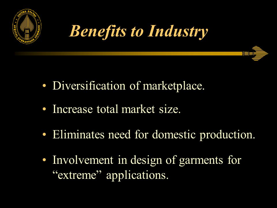 Benefits to Industry Diversification of marketplace.