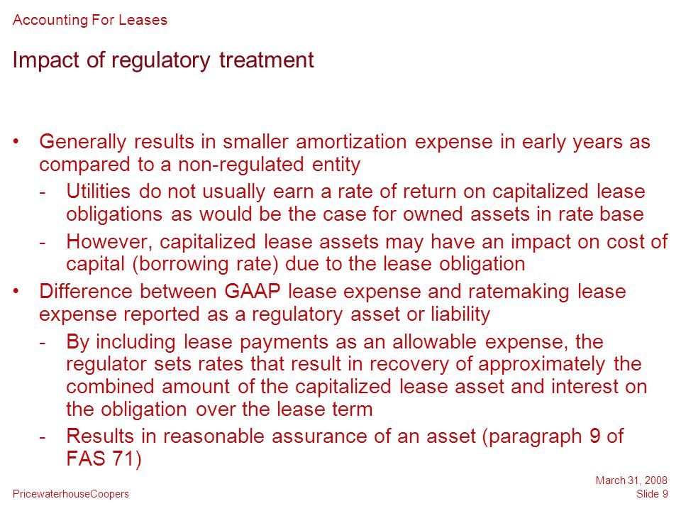 Impact of regulatory treatment