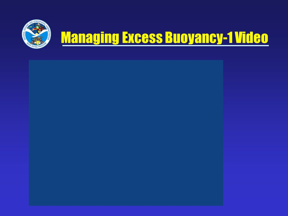 Managing Excess Buoyancy-1 Video