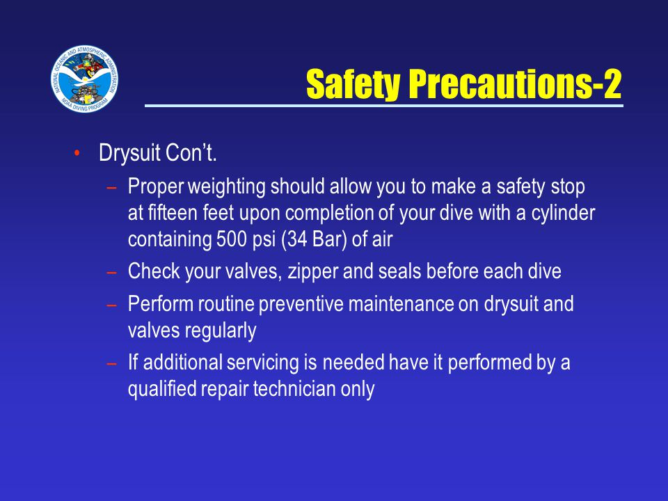 Safety Precautions-2 Drysuit Con't.