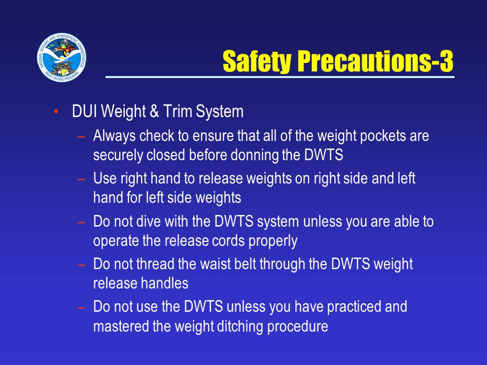 Safety Precautions-3 DUI Weight & Trim System