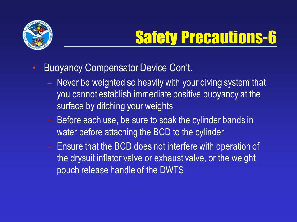 Safety Precautions-6 Buoyancy Compensator Device Con't.