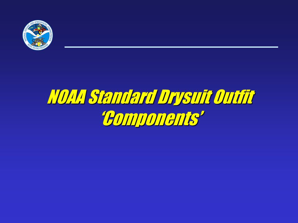 NOAA Standard Drysuit Outfit 'Components'