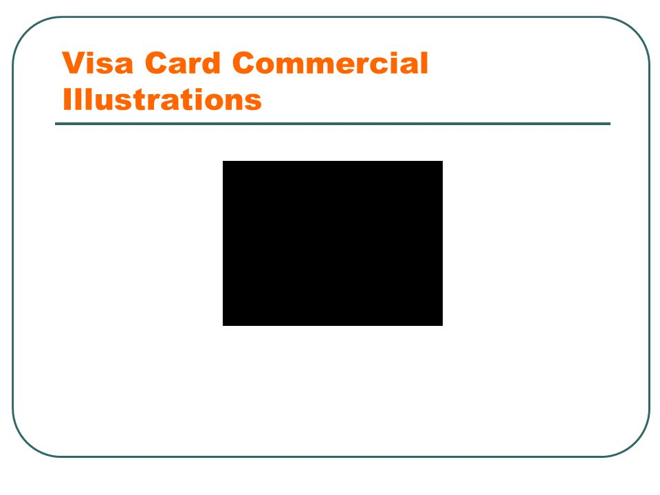 Visa Card Commercial Illustrations