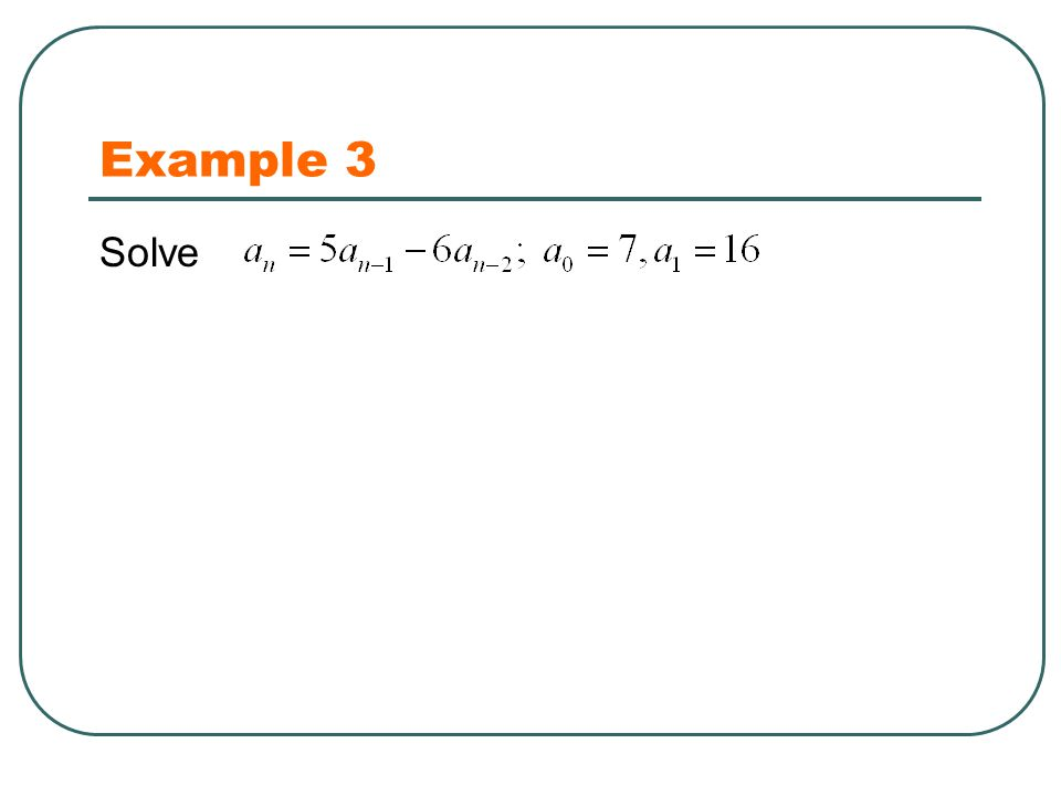 Example 3 Solve