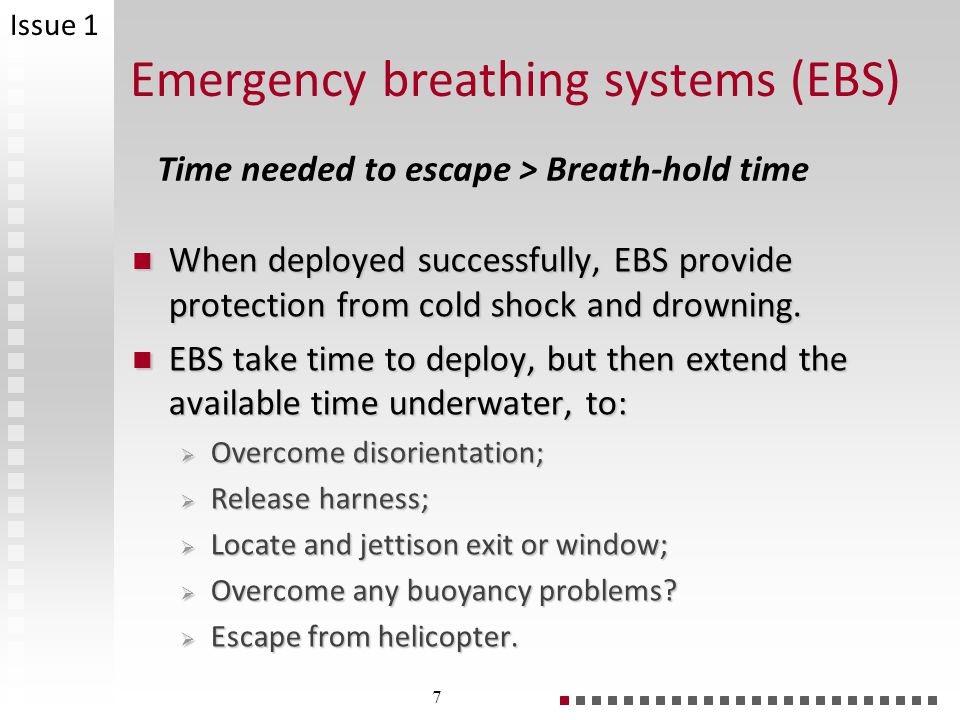 Emergency breathing systems (EBS)