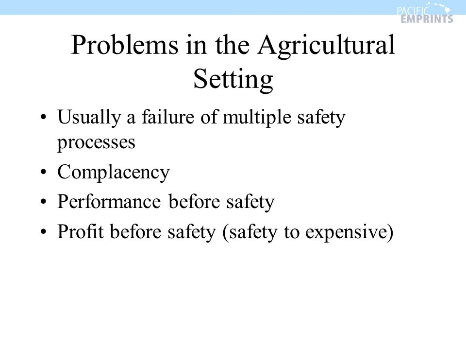Problems in the Agricultural Setting