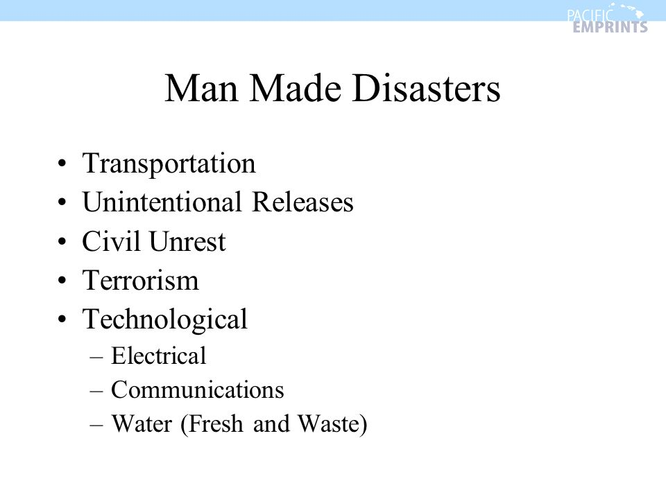 Man Made Disasters Transportation Unintentional Releases Civil Unrest