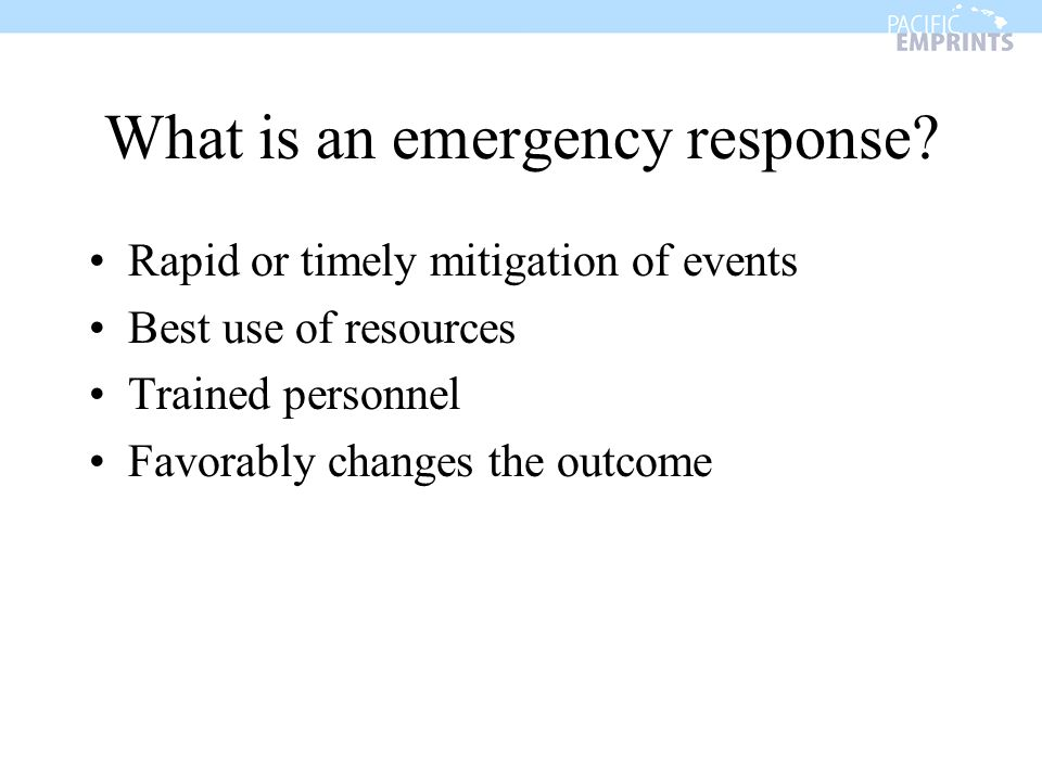 What is an emergency response