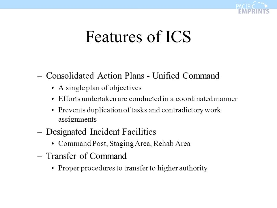 Features of ICS Consolidated Action Plans - Unified Command