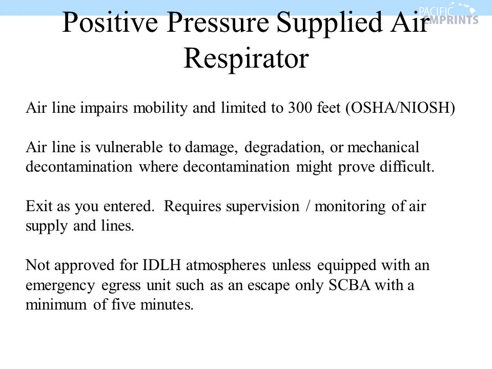 Positive Pressure Supplied Air Respirator