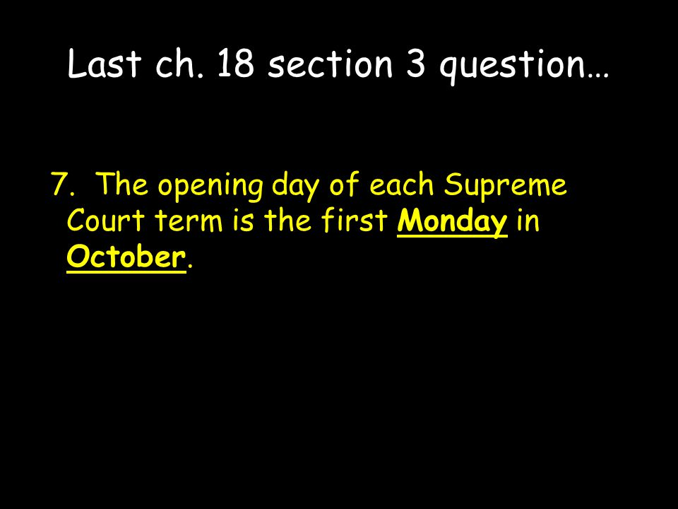 Last ch. 18 section 3 question…