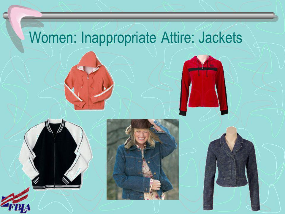 Women: Inappropriate Attire: Jackets