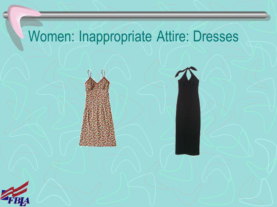 Women: Inappropriate Attire: Dresses