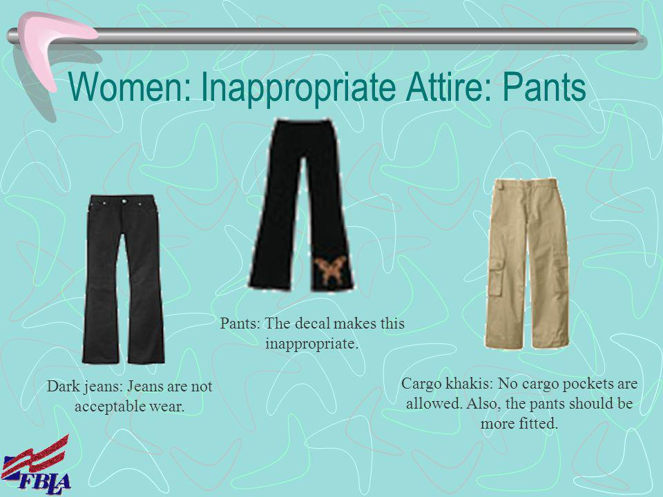 Women: Inappropriate Attire: Pants