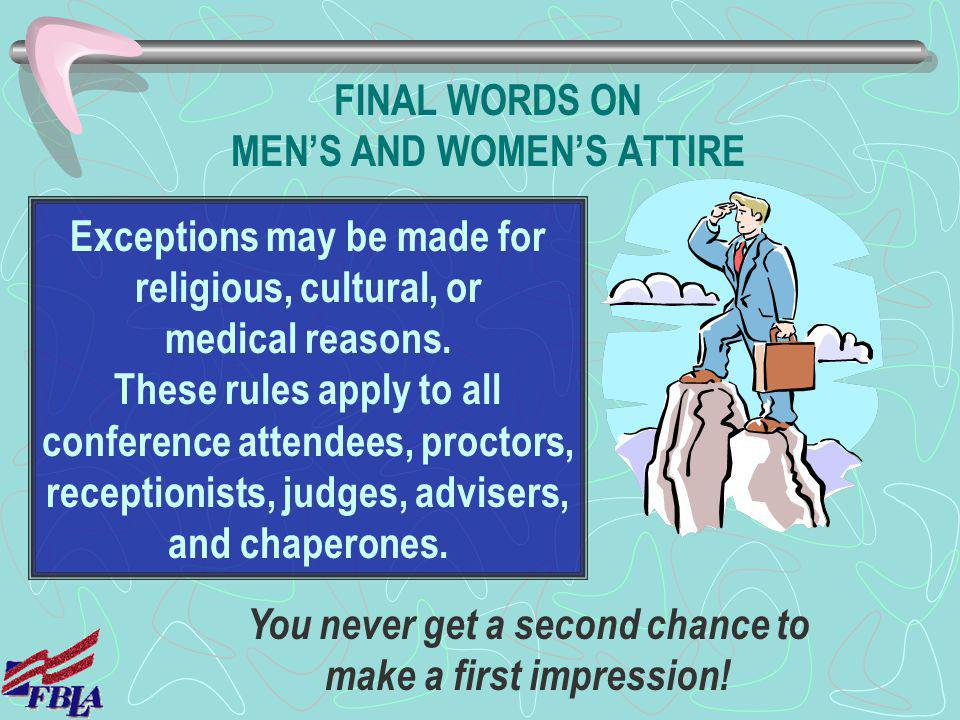 FINAL WORDS ON MEN'S AND WOMEN'S ATTIRE