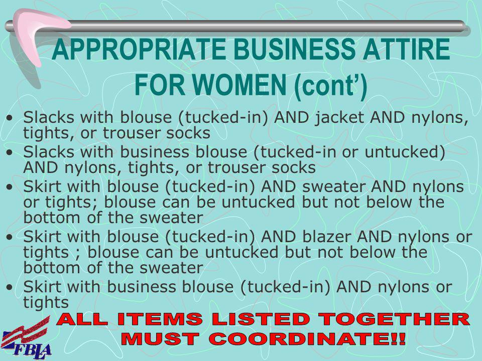 APPROPRIATE BUSINESS ATTIRE FOR WOMEN (cont')
