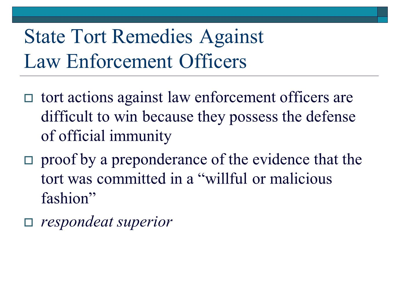 State Tort Remedies Against Law Enforcement Officers