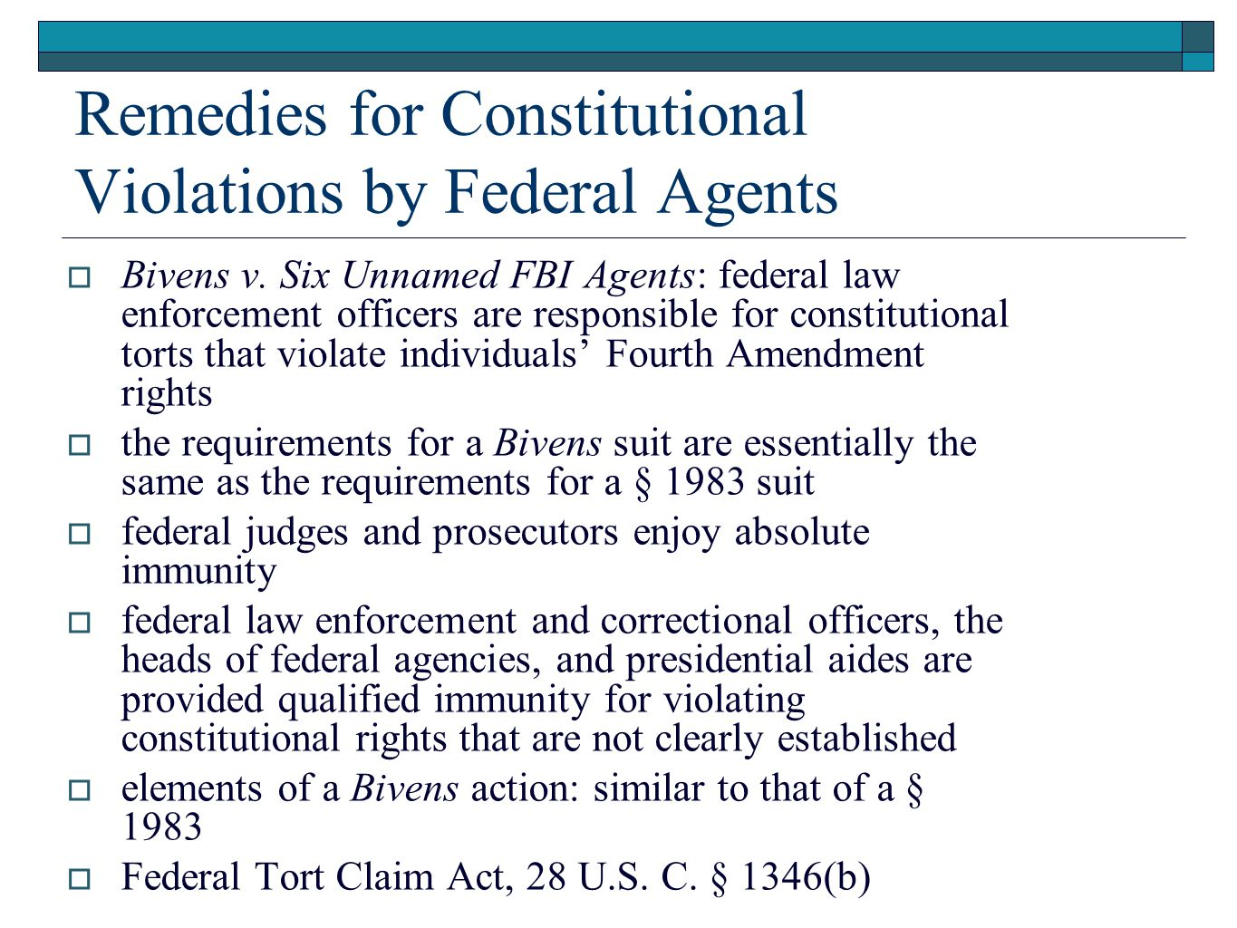 Remedies for Constitutional Violations by Federal Agents