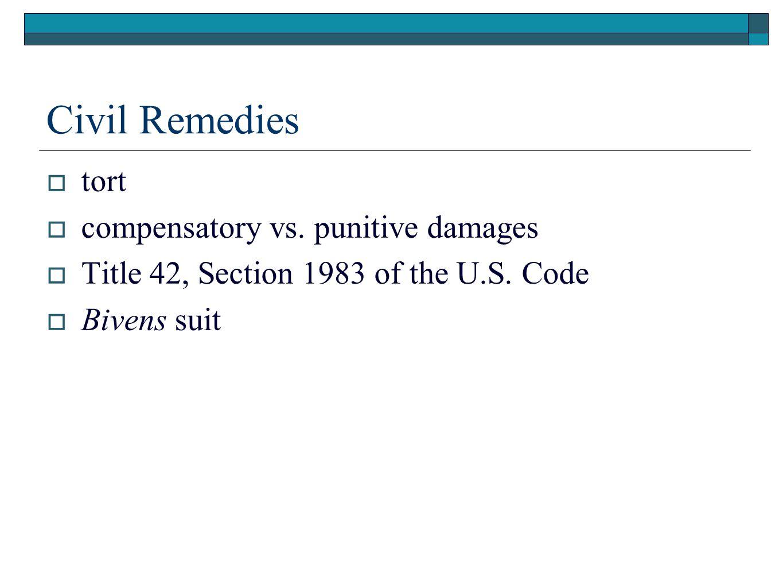 Civil Remedies tort compensatory vs. punitive damages