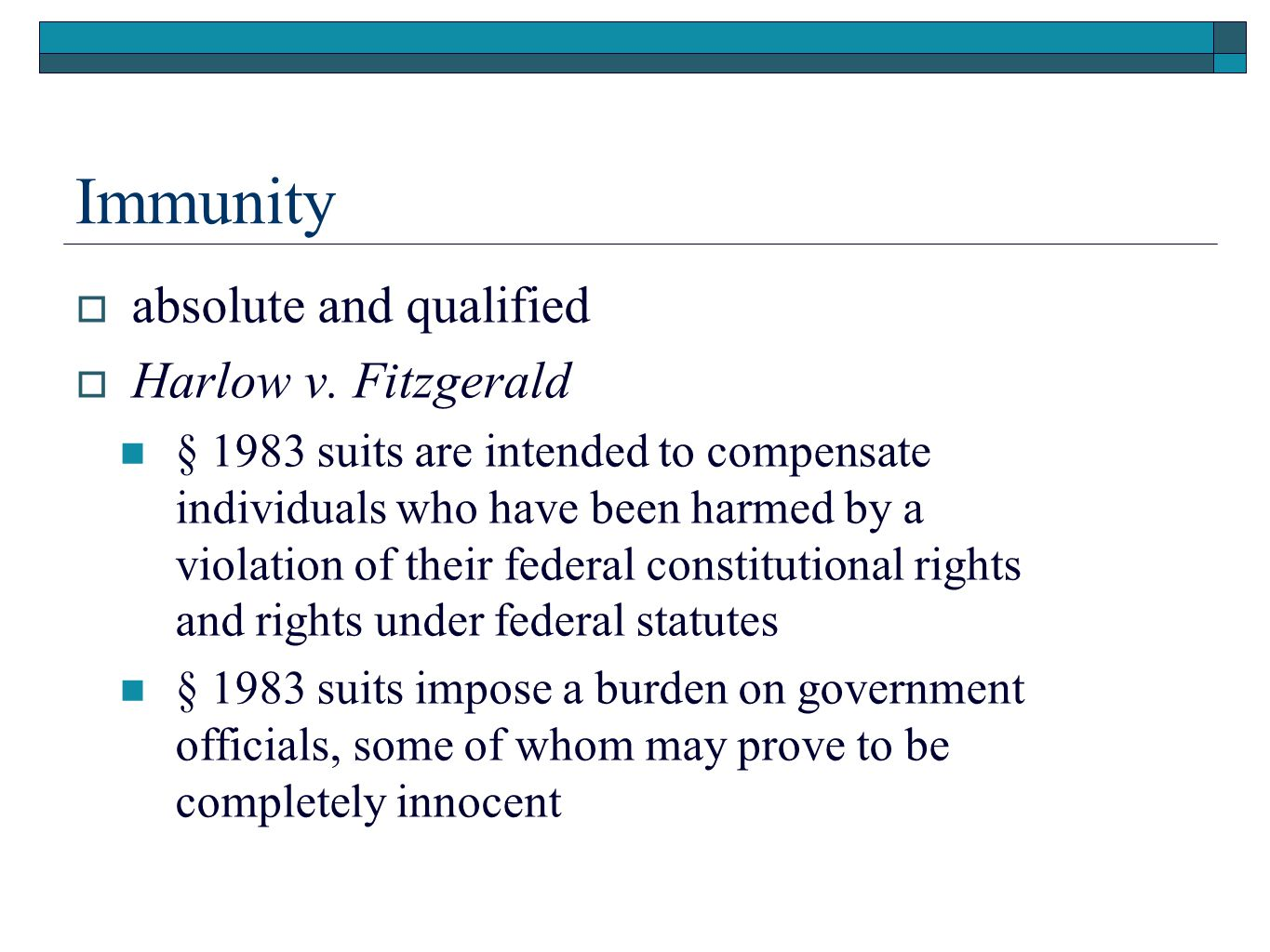 Immunity absolute and qualified Harlow v. Fitzgerald