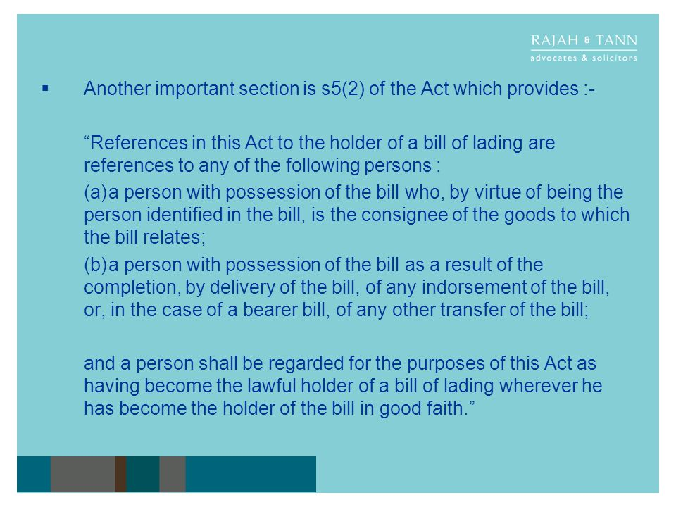 Another important section is s5(2) of the Act which provides :-