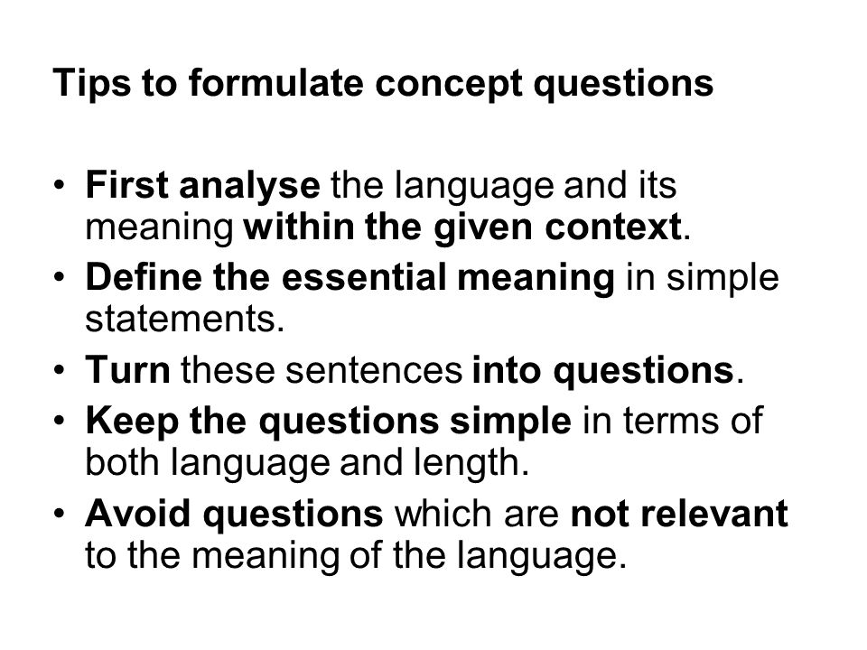 Tips to formulate concept questions
