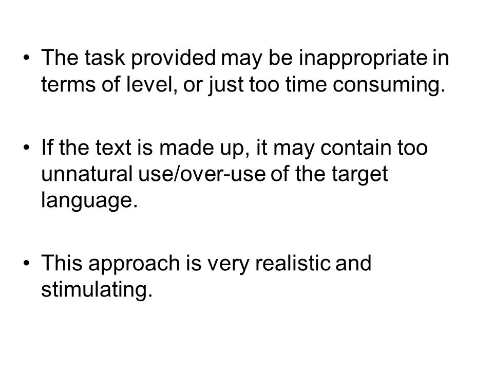 The task provided may be inappropriate in terms of level, or just too time consuming.