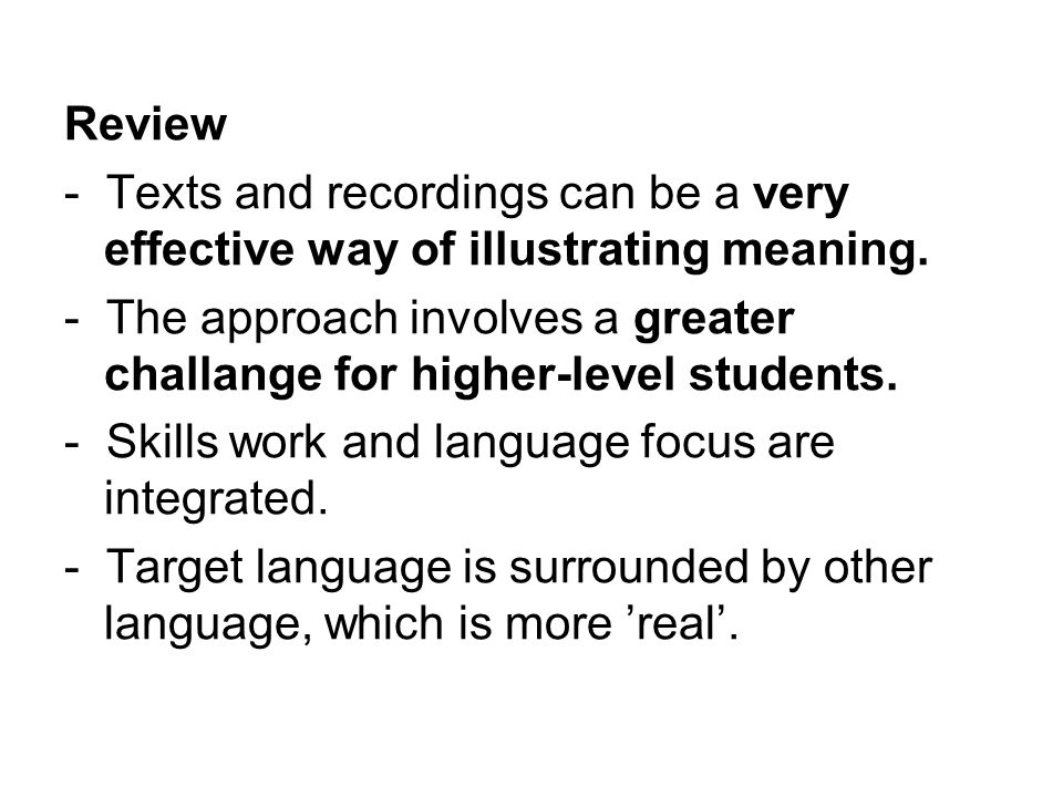 Review - Texts and recordings can be a very effective way of illustrating meaning.