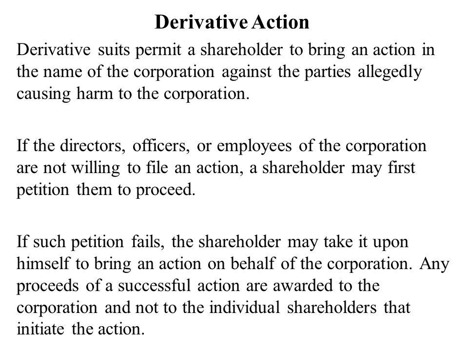Derivative Action