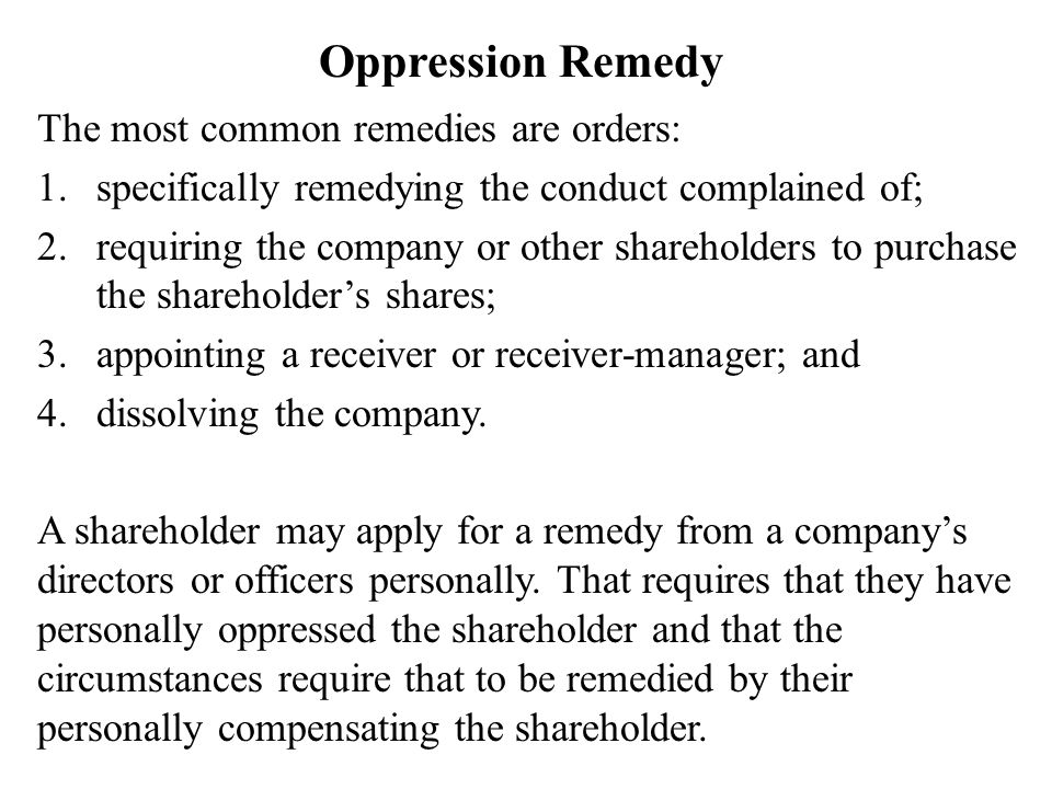 Oppression Remedy The most common remedies are orders: