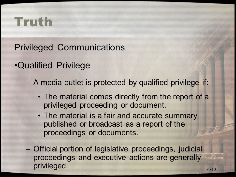 Truth Privileged Communications Qualified Privilege