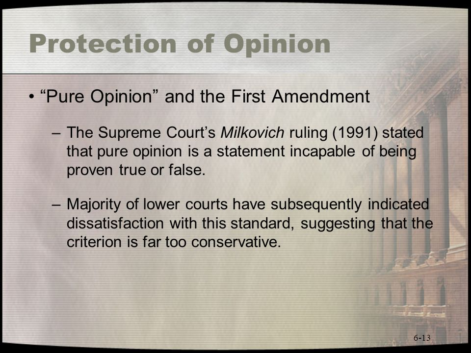 Protection of Opinion Pure Opinion and the First Amendment