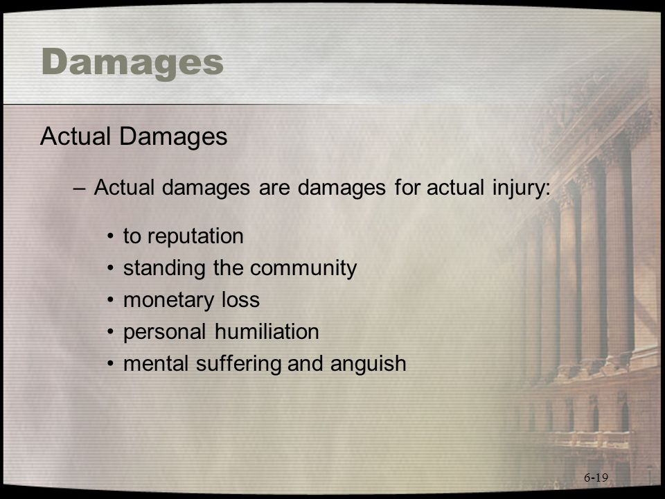 Damages Actual Damages Actual damages are damages for actual injury: