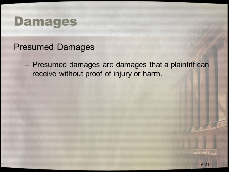 Damages Presumed Damages