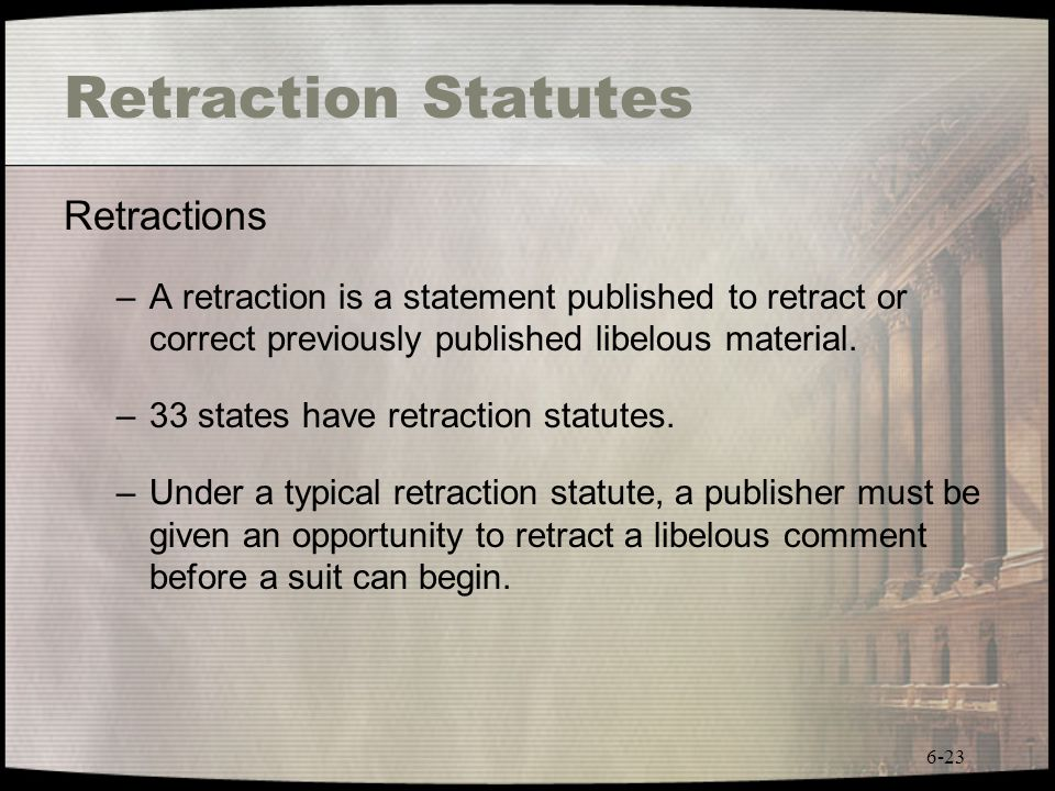 Retraction Statutes Retractions