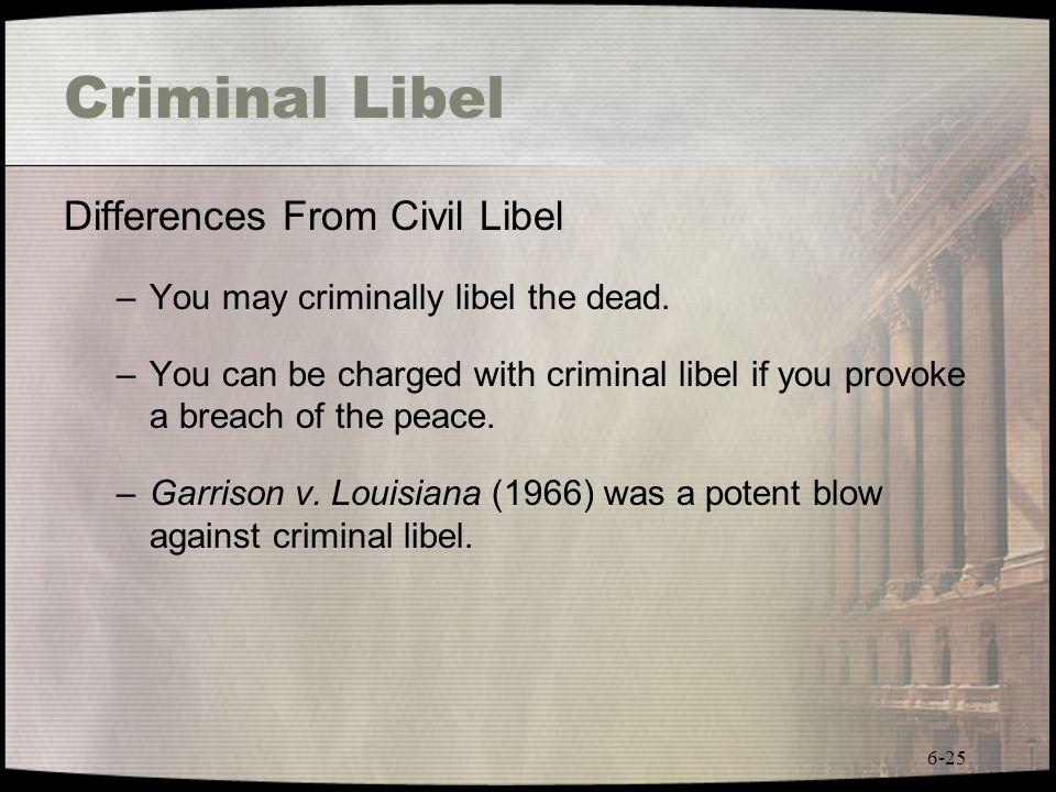 Criminal Libel Differences From Civil Libel