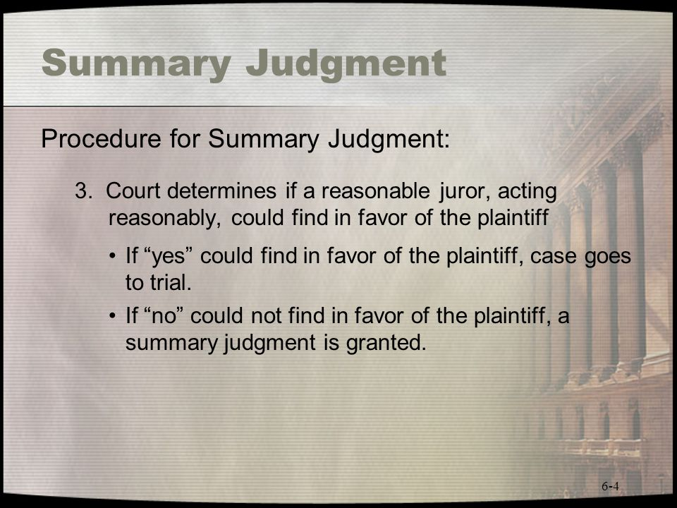 Summary Judgment Procedure for Summary Judgment: