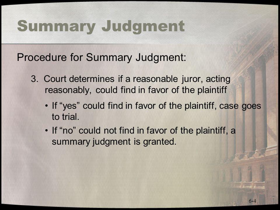 Summary Judgment Procedure for Summary Judgment: